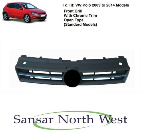For VW Volkswagen Polo - Front Grill With Chrome Trim - Open Type 2009>2014
